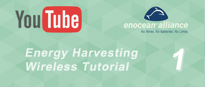 Energy Harvesting Wireless Tutorial 1: Installation of EnOcean Development Environment (by EnOcean Alliance)