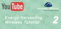 Energy Harvesting Wireless Tutorial 2: Programming a TCM 300 using EDK 300 (Hello World program)